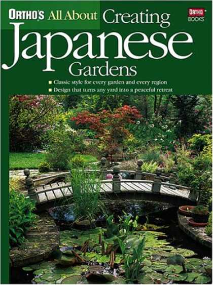Books About Japan - All About Creating Japanese Gardens (Ortho's All About Gardening)