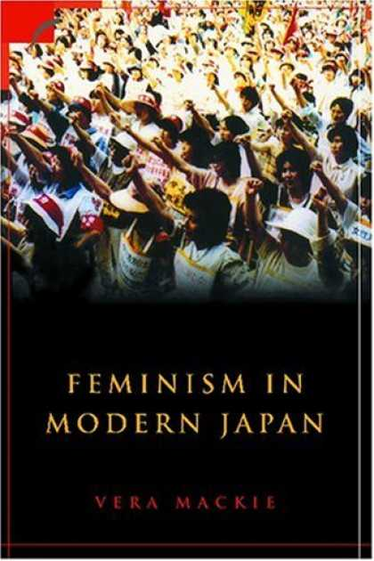 Books About Japan - Feminism in Modern Japan: Citizenship, Embodiment and Sexuality (Contemporary Ja