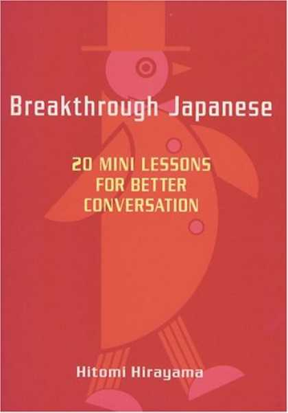 Books About Japan - Breakthrough Japanese: 20 Mini Lessons for Better Conversation