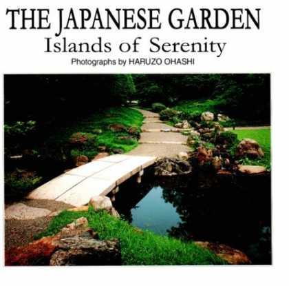 Books About Japan - The Japanese Garden: Islands of Serenity