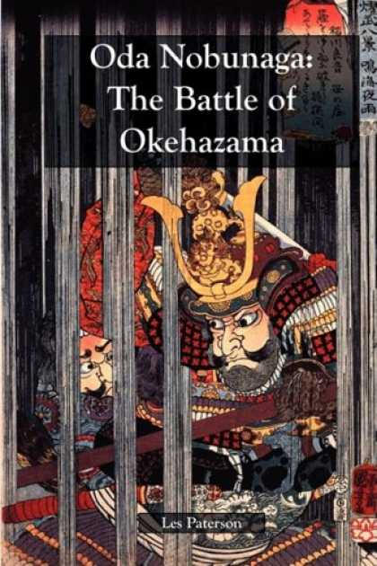 Books About Japan - Oda Nobunaga: The Battle of Okehazama