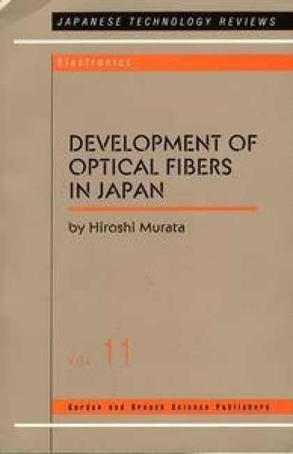 Books About Japan - Development of Optical Fibers in Japan (Japanese Technology Reviews)