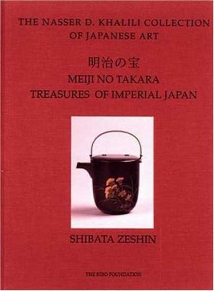Books About Japan - MEIJI NO TAKARA: TREASURES OF IMPERIAL JAPAN Masterpieces by Shibata Zeshin (The