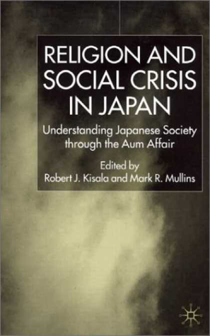 Books About Japan - Religion and Social Crisis in Japan: Understanding Japanese Society through the