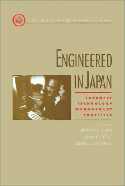 Books About Japan - Engineered in Japan: Japanese Technology - Management Practices (Japan Business