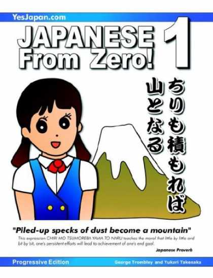 Books About Japan - Japanese from Zero! 1: Proven Techniques to Learn Japanese for Students and Prof