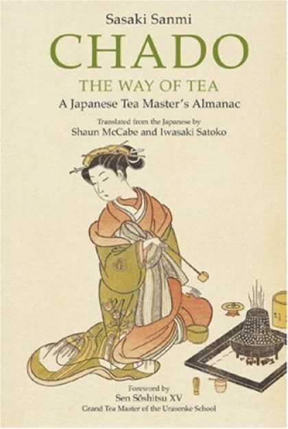 Books About Japan - Chado the Way of Tea: A Japanese Tea Master's Almanac