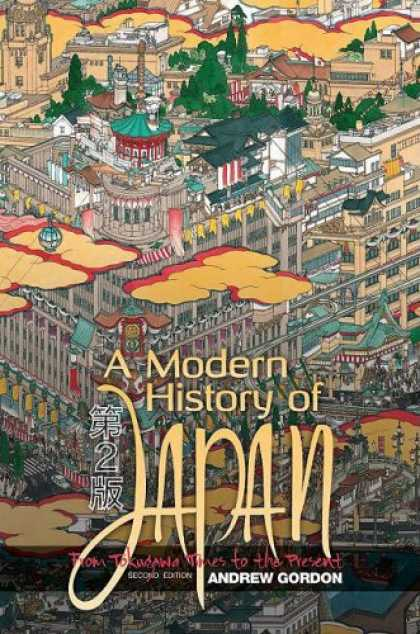 Books About Japan - A Modern History of Japan: From Tokugawa Times to the Present