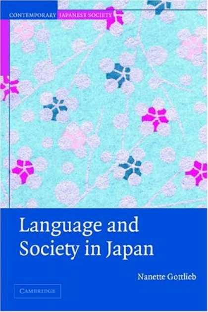 Books About Japan - Language and Society in Japan (Contemporary Japanese Society)