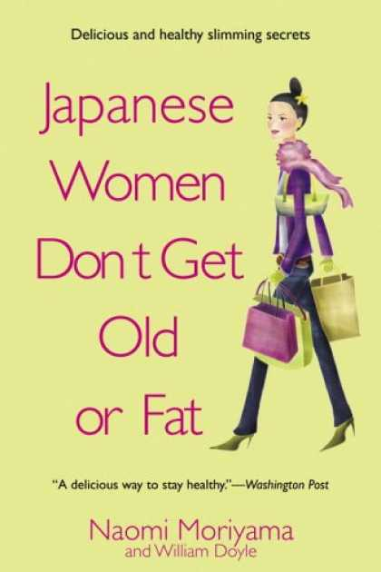 Books About Japan - Japanese Women Don't Get Old or Fat: Secrets of My Mother's Tokyo Kitchen
