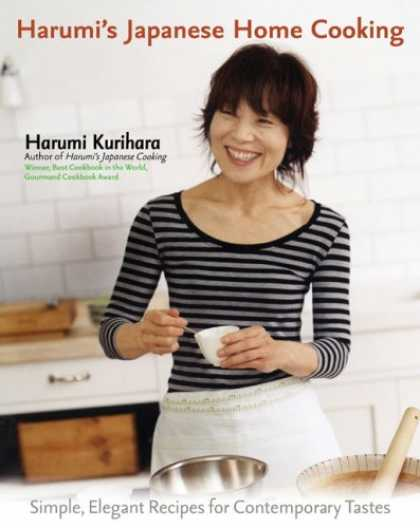 Books About Japan - Harumi's Japanese Home Cooking: Simple, Elegant Recipes for Contemporary Tastes