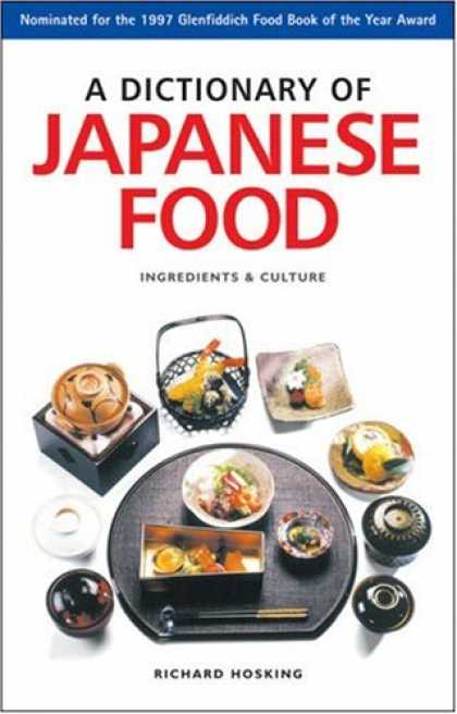 Books About Japan - A Dictionary of Japanese Food: Ingredients & Culture