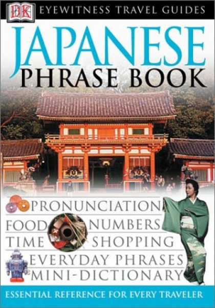 Books About Japan - Japanese (Eyewitness Travel Guide Phrase Books)
