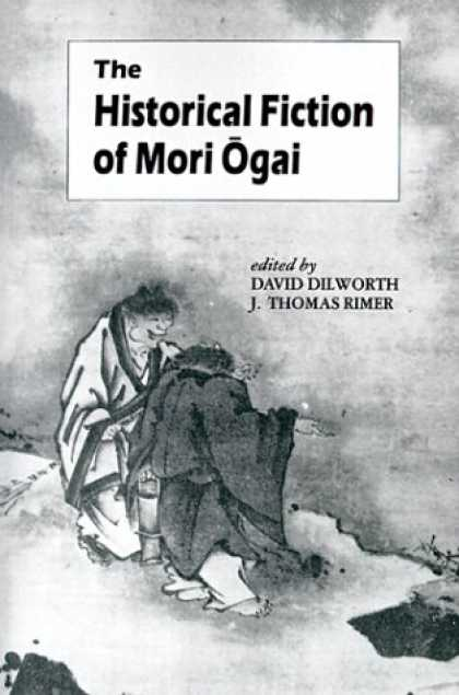 Books About Japan - The Historical Fiction of Mori Ogai (Unesco Collection of Representative Works J