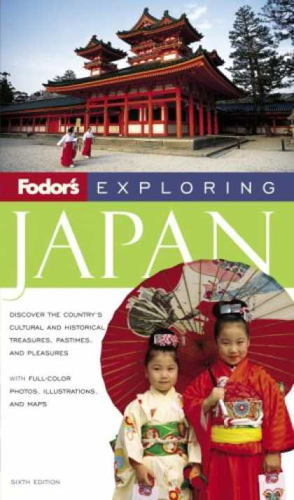 Books About Japan - Fodor's Exploring Japan, 6th Edition (Exploring Guides)