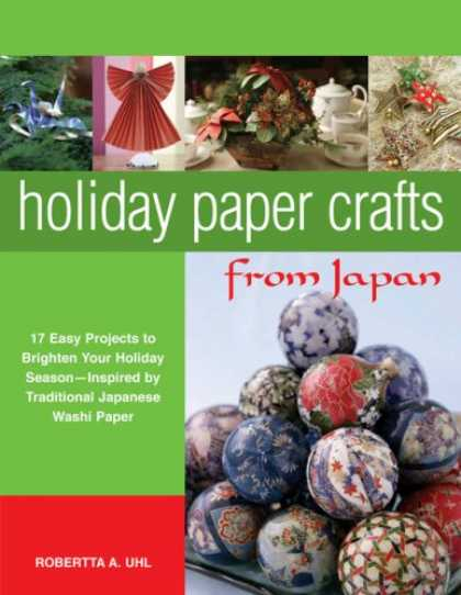 Books About Japan - Holiday Paper Crafts from Japan: 17 Easy Projects to Brighten Your Holiday Seaso