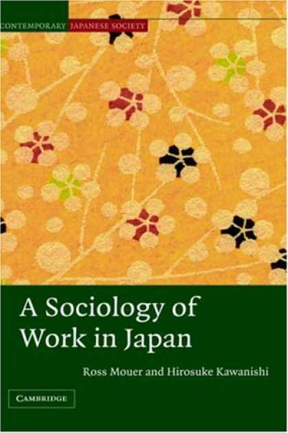 Books About Japan - A Sociology of Work in Japan (Contemporary Japanese Society)