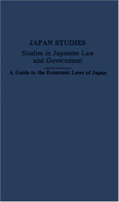 Books About Japan - Guide to Economic Laws of Japan - Volume 2: (Japan Studies: Studies in Japanese