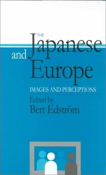 Books About Japan - The Japanese and Europe: Images and Perceptions (Japan Library)