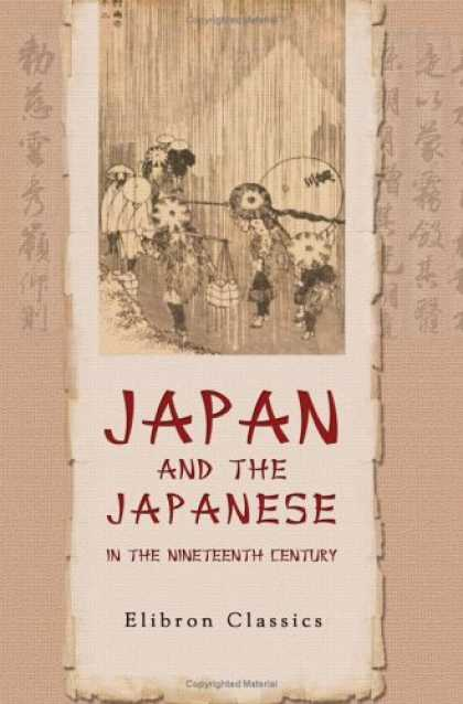 Books About Japan - Japan and the Japanese in the Nineteenth Century: From Recent Dutch Travels, Esp
