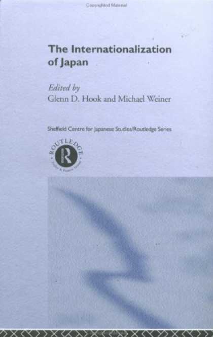 Books About Japan - The Internationalization of Japan (Sheffield Centre for Japanese Studies)