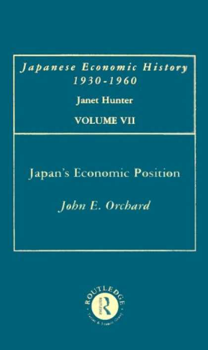Books About Japan - Japan's Economic Position: The Progress of Industrialisation: Japanese Economic