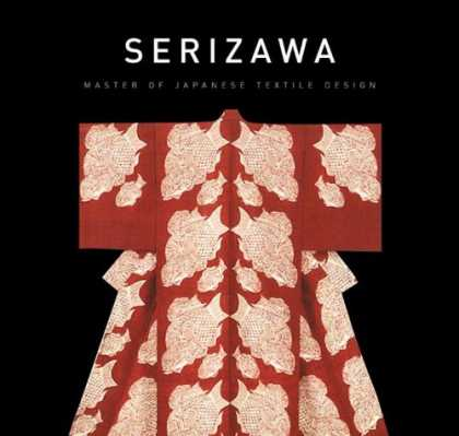 Books About Japan - Serizawa: Master of Japanese Textile Design (Japan Society Series)