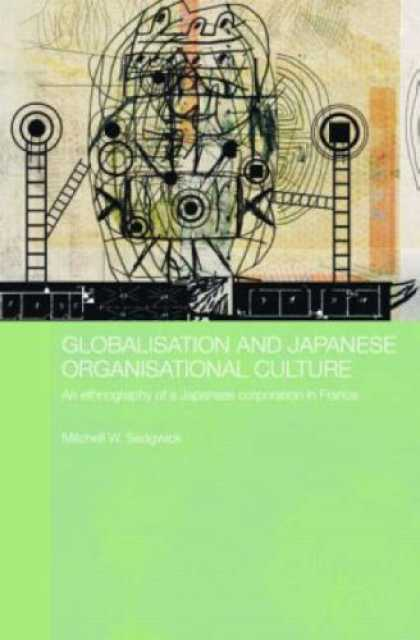 Books About Japan - Globalising Japanese Organisational Culture (Japan Anthropology Workshop Series)
