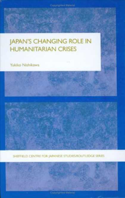 Books About Japan - Japan's Changing Role in Humanitarian Crises (Sheffield Centre for Japanese Stud