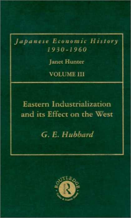 Books About Japan - Eastern Industrialization and Its Effect on the West, With Special Reference to