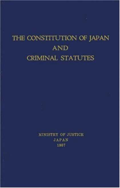 Books About Japan - The Constitution of Japan and Criminal Statutes (Japan Studies: Studies in Japan
