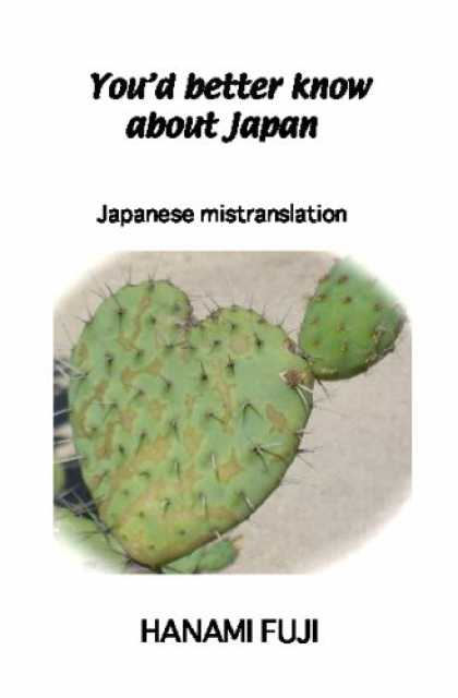 Books About Japan - You'd better know About Japan: Japanese mistranslation