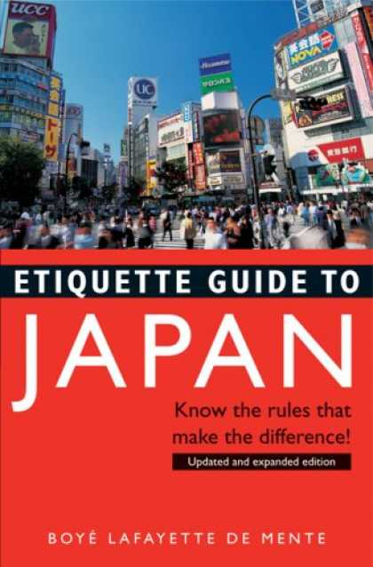 Books About Japan - Etiquette Guide to Japan: Know the Rules that Make the Difference!
