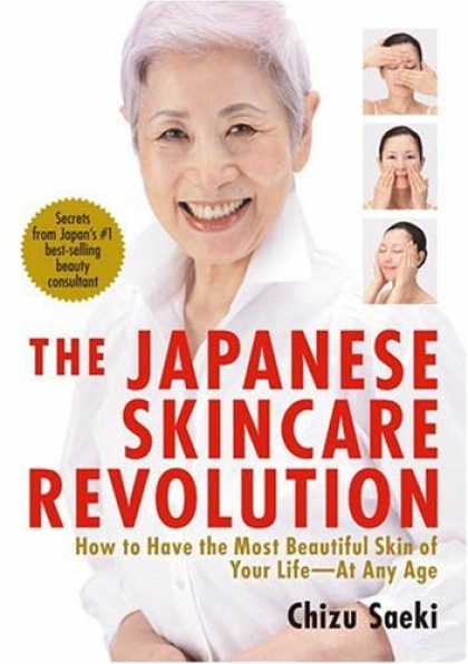 Books About Japan - The Japanese Skincare Revolution: How to Have the Most Beautiful Skin of Your Li