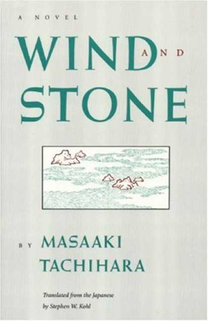 Books About Japan - Wind and Stone (Rock Spring Collection of Japanese Literature)