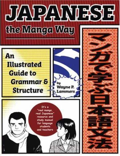 Books About Japan - Japanese the Manga Way: An Illustrated Guide to Grammar and Structure