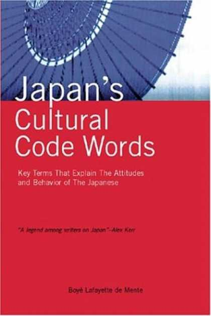 Books About Japan - Japan's Cultural Code Words: 233 Key Terms That Explain the Attitudes and Behavi
