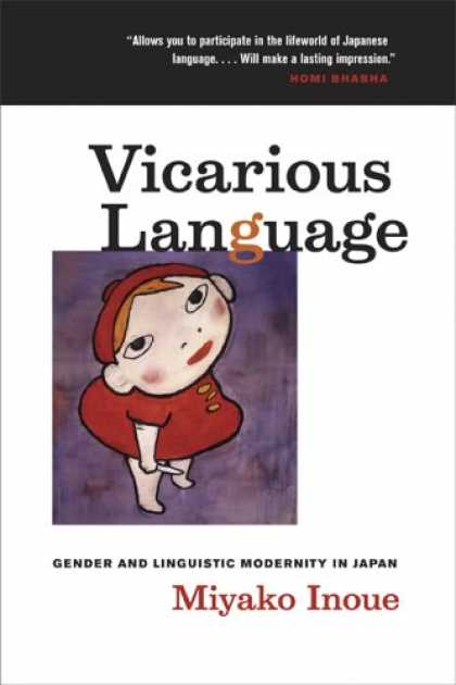 Books About Japan - Vicarious Language: Gender and Linguistic Modernity in Japan (Asia: Local Studie