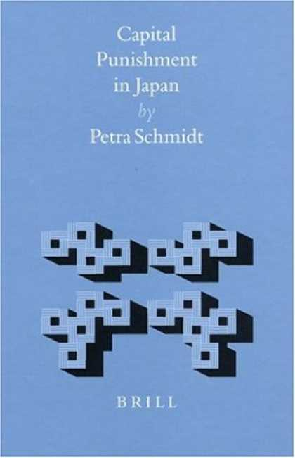 Books About Japan - Capital Punishment in Japan (Brill's Japanese Studies Library)