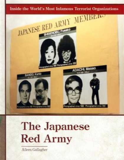 Books About Japan - The Japanese Red Army (Inside the World's Most Infamous Terrorist Organizations)