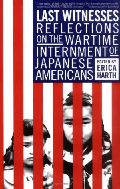 Books About Japan - Last Witnesses: Reflections on the Wartime Internment of Japanese Americans