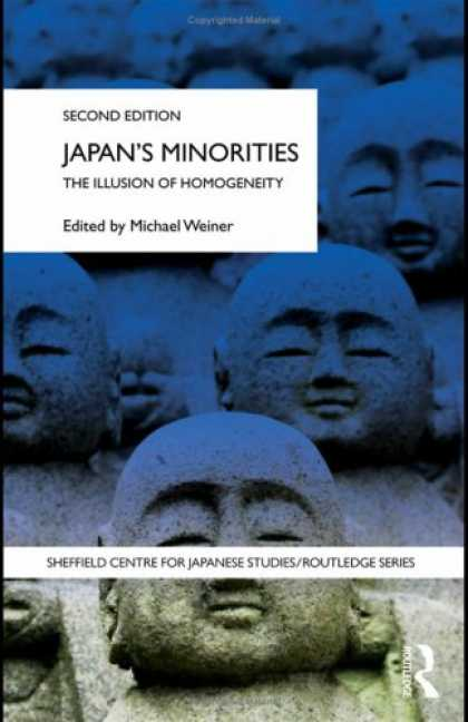 Books About Japan - Japan's Minorities: The Illusion of Homogeneity (Shelffield Centre for Japanese