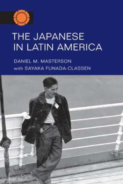 Books About Japan - The Japanese in Latin America (Asian American Experience)