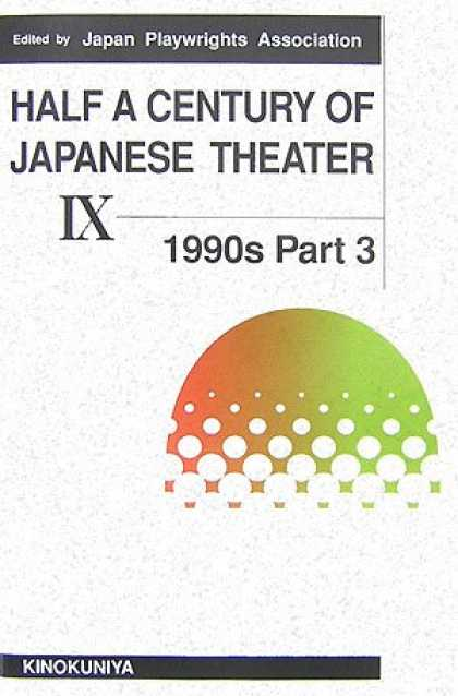 Books About Japan - Half a Century of Japanese Theater: 1990s
