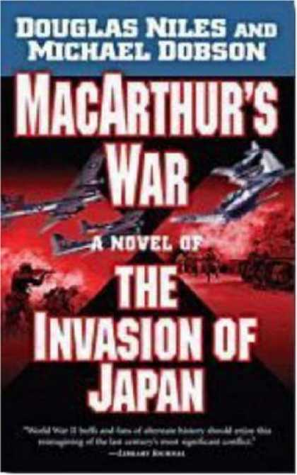 Books About Japan - MacArthur's War: A Novel of the Invasion of Japan
