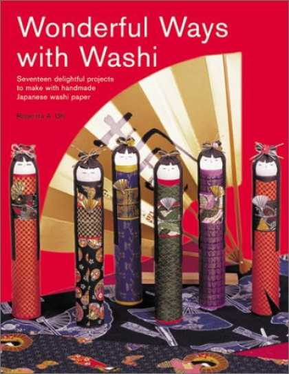 Books About Japan - Wonderful Ways with Washi: Seventeen Delightful Projects to Make with Handmade J