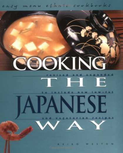 Books About Japan - Cooking the Japanese Way: Revised and Expanded to Include New Low-Fat and Vegeta