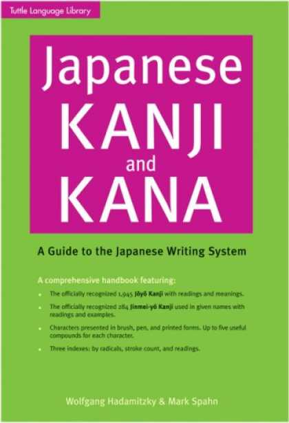 Books About Japan - Japanese Kanji & Kana Revised Edition: A Guide to the Japanese Writing System (T