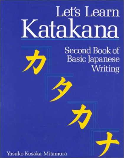 Books About Japan - Let's Learn Katakana: Second Book of Basic Japanese Writing