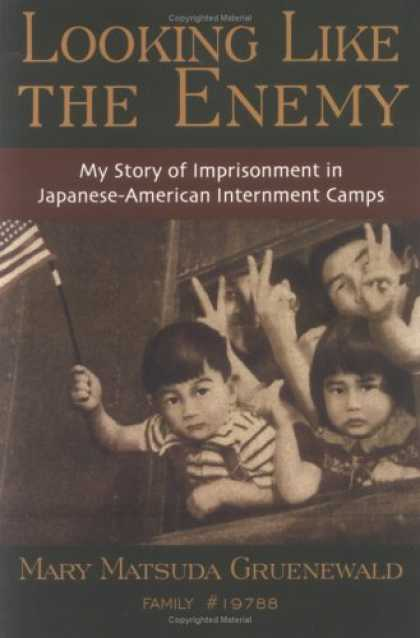 Books About Japan - Looking Like the Enemy: My Story of Imprisonment in Japanese American Internment